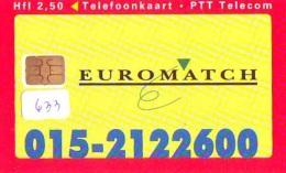 NEDERLAND CHIP TELEFOONKAART CRD 633 *  Euromatch * Telecarte A PUCE PAYS-BAS ONGEBRUIKT MINT - Privé