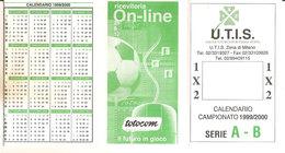 CALENDARIO 1999/2000 U.T.I.S. CON CAMPIONATO SERIE A-B - Calendars