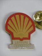 Pin's - Carburants - SHELL LEFAIVRE JUZENNECOURT - Station SHELL Juzennecourt 52 HAUTE-MARNE - Fuels
