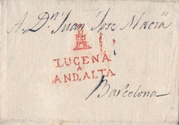 PREFILATELIA , 1826  , CARTA COMPLETA  , ANDALUCIA , CÓRDOBA ,  LUCENA - BARCELONA , T. 4 - ...-1850 Prefilatelia
