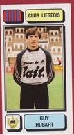Panini Football 83 Voetbal Belgie Belgique 1983 Sticker Royal Football Club De Liège Liégeois Luik Nr 152 Guy Hubart - Sports
