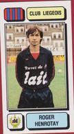 Panini Football 83 Voetbal Belgie Belgique 1983 Sticker Royal Football Club De Liège Liégeois Luik Nr 158 Roger Henrotay - Sports