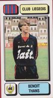 Panini Football 83 Voetbal Belgie Belgique 1983 Sticker Royal Football Club De Liège Liégeois Luik Nr 159 Benoit Thans - Sports