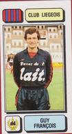 Panini Football 83 Voetbal Belgie Belgique 1983 Sticker Royal Football Club De Liège Liégeois Luik Nr 162 Guy Francois - Sports