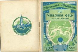 Vlaamsche Filmkens Nr 202 Het Verloren Geld Door Louis Wachters ( Averbode's Jeugdbibliotheek ) - Books, Magazines, Comics