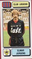 Panini Football 83 Voetbal Belgie Belgique 1983 Sticker Royal Football Club De Liège Liégeois Luik Nr 165 Elmar Jurgens - Sports