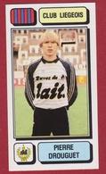 Panini Football 83 Voetbal Belgie Belgique 1983 Sticker Royal Football Club De Liège Liégeois Luik Nr 166 Pierre Drouget - Sports