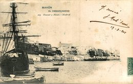 MAHON EL EMBARCADERO MENORCA    ESPAÑA HAUSER Y MENET - Menorca