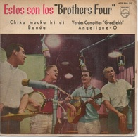 """45T. Estos Son Los """"Brothers Four"""" Chika Mucka Hi Di - Banua - Verdes Campinas """"Greefield"""" - Angelique. Pressage ESPAGNE - Vinyl Records"""
