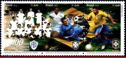 Ref. BR-3279 BRAZIL 2014 SPORTS, CENTENARY OF BRAZILIAN, FOOTBALL/SOCCER TEAM, SET MNH 3V Sc# 3279 - Soccer