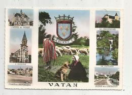 Cp ,36 , VATAN , Indre , Multi Vues , Folklore ,BERRY , Blason, Voyagée 1956, Ed. Et Photo Au Bromure Roussel - France