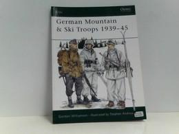 German Mountain & Ski Troops 1939-45 (Elite, Band 63) - Police & Military