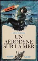"""Collection """" Plein Vent """" N° 2 - Un Aérodyne Sur La Mer - John Rackman - Robert Laffont - ( 1966 ) . - Autres"""