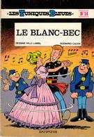 LES TUNIQUES BLEUES LE BLANC BEC EN E.O. N°14 - Tuniques Bleues, Les