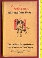 B-24986 Germany 1923. Erste Und Lezte Liebe. German Book. 224 Pg - Sonstige