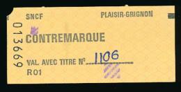 Ticket SNCF : Contremarque, Gare De Plaisir-Grignon (Yvelines), 2 Scans - Chemins De Fer