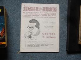 Le Chasseur D'illustrés Romans Populaires Maurice Renault George Fronval Numero Special Simenon - Books, Magazines, Comics