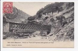 CPA SUISSE Gola Della Biaschina Ponte Sul Ticino All 'ingresso Della Galleria Di Travi - TI Tessin