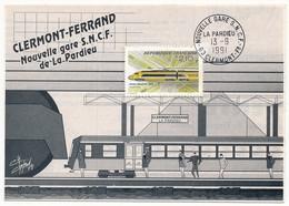 """Cachet Temporaire """"Nouvelle Gare S.N.C.F. 63 Clermont Fd"""" 13.9.1981 CLERMONT FERRAND - Tramways"""