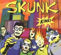 SKUNK - Kinki - CD - SKA PUNK - Punk