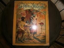 LE PETIT POUCET  ILLUSTRATION DE H. THIRIET     B.SERVEN  EDITEUR PARIS - Boeken, Tijdschriften, Stripverhalen