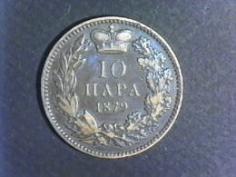 1879 Serbie - 10 Paras - Serbie