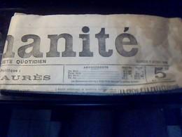 Journal L Humanitee 7 Avril 1906 No  720  Journal Socialiste Quotidien Directeur Jean Jaures - Journaux - Quotidiens