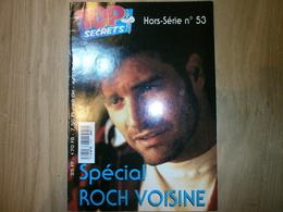 Hors-série TOP SECRETS N°53 SPECIAL ROCH VOISINE - Musique