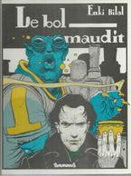 "L'APPEL DES ETOILES  "" LE BOL MAUDIT ""   - BILAL - E.O.  JANVIER 1982  FUTUROPOLIS - Non Classés"