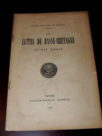 Les Luttes De Basse-Bretagne Au XVIème Siècle - Vannes 1889 - 1801-1900