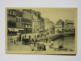 Cherbourg, Le Quai De Caligny - Cherbourg