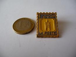 PIN'S La Poste BEAUMONT Les VALENCE - Mail Services