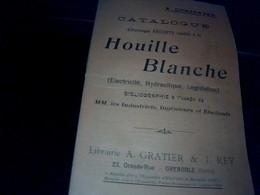 Vieux Papier   Non Illustré   Le Catalogue De La Houille Blanche Electicitee Hydraulique Annee A Definir ?? - Advertising