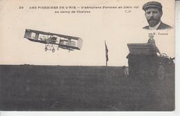 Les Pionniers De L'Air - Aéroplane Farman En Plein Vol Au Camps De Chalons  PRIX FIXE - Aviadores
