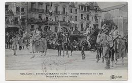 (RECTO / VERSO) ORLEANS EN 1913 - FETES DE JEANNE D' ARC - CORTEGE HISTORIQUE - BEAU CACHET - CPA VOYAGEE - Orleans