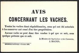 AVIS Concernant Les VACHES  - Musée De L'Affiche Et Du  Tract - Guerre De 1870 - Vacas