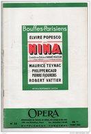 "THÉÂTRE . BOUFFES-PARISIENS . "" NINA "" . A. ROUSSIN . ELVIRE POPESCO, MAURICE TEYNAC, PHILIPPE NICAUD - Réf. N°33P- - Théâtre"
