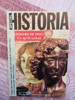 HISTORIA SPECIAL N° 440 HS DE 1983 LEONARD DE VINCI CE QU IL CACHAIT - Ciencia