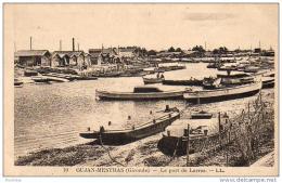 D33  GUJAN MESTRAS  Le Port De Larros - Gujan-Mestras