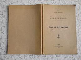 Livret école Militaires De La Marine Nationale 1957 Cours De Radar N°5170 De La Monenclature Des Documents, 8 Photos...! - Boten