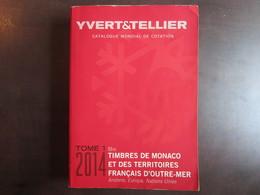 EN BAISSE Catalogue Yvert & Tellier Monaco TAAF 2014 - Catalogues De Cotation