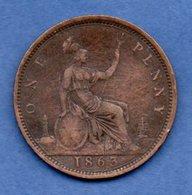 Grande Bretagne  --  1 Penny 1863  -  Km # 755  -  état  TB+ - 1902-1971 : Monnaies Post-Victoriennes