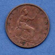 Grande Bretagne  --  1/2 Penny 1875  -  Km # 754  -  état B+ - D. 1 Penny