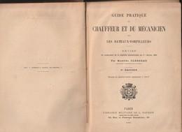 Très Rare Livre Guide Pratique Chauffeur Et Mécanicien Sur Bateaux Torpilleurs 1895 Nombreux Plans - 1914-18