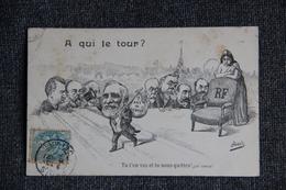Carte Satyrique : A Qui Le Tour ? - Humour