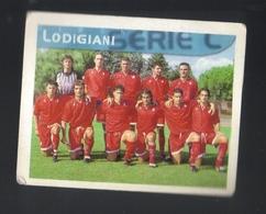 Figurina Calciatori Italiani Merlin 1999 -  Lodigiani  - N.604  La Squadra  - Football - Soccer - Socker - Fussball - Fu - Stickers