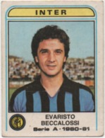 Figurina Calciatori Panini 1980-81 N. 181: Evaristo Beccalossi (Inter) - Trade Cards