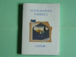 Autographes Timbrés - Edition La Poste -  Edition Originale Tirée à 2500 Ex - 1999 - 206 Pages - Timbres