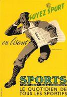 Collection: Les Publicités Anciennes 1930 - Soyez Sport En Lisant Sports, Le Quotidien De Tous Les Sportifs - Pubblicitari
