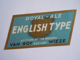 Label Etiquette Bier Bière Beer Royal-Ale English Type Cat. Sup. Van Roy Wieze Bottled At The Brewery - Bier